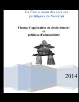 Champ d'application du droit criminel et politique d'admissibilité